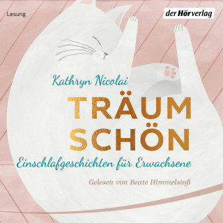 Kathryn Nicolai: Träum schön