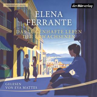 Elena Ferrante: Das lügenhafte Leben der Erwachsenen