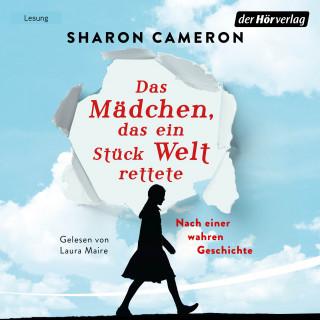 Sharon Cameron: Das Mädchen, das ein Stück Welt rettete