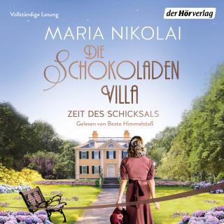 Maria Nikolai: Die Schokoladenvilla – Zeit des Schicksals