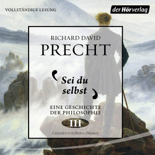 Richard David Precht: Sei du selbst