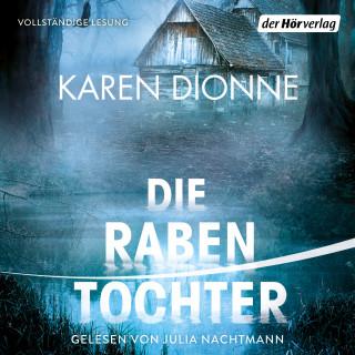 Karen Dionne: Die Rabentochter