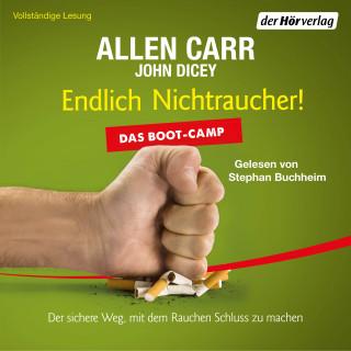 Allen Carr, John Dicey: Endlich Nichtraucher! Das Boot-Camp