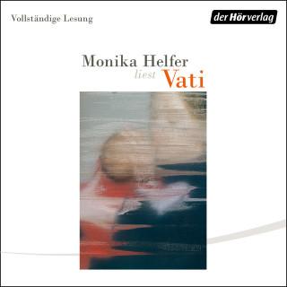 Monika Helfer: Vati