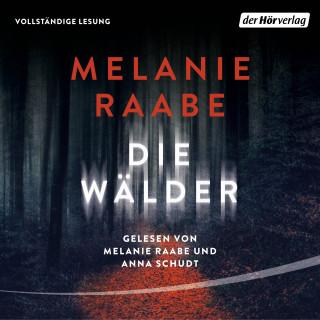 Melanie Raabe: Die Wälder