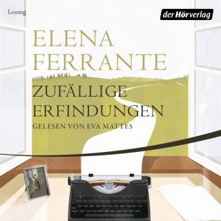 Elena Ferrante: Zufällige Erfindungen