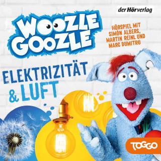 Woozle Goozle - Luft & Elektrizität