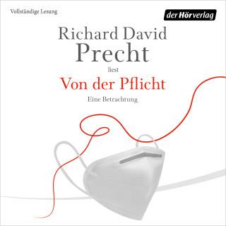 Richard David Precht: Von der Pflicht