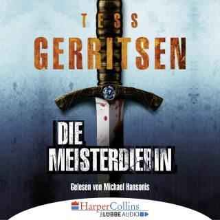 Tess Gerritsen: Die Meisterdiebin (Ungekürzt)
