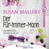 Susan Mallery: Der Für-immer-Mann