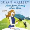 Susan Mallery: Aller Liebe Anfang ist ein Kuss - Fool's Gold Novelle (Ungekürzt)