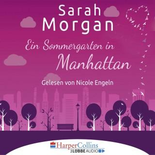 Sarah Morgan: Ein Sommergarten in Manhattan (Gekürzt)