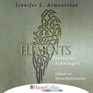 Jennifer L. Armentrout: Steinerne Schwingen - Dark Element 1