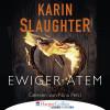 Karin Slaughter: Ewiger Atem - Kurzgeschichte (Ungekürzt)