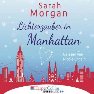 Sarah Morgan: Lichterzauber in Manhattan (Gekürzt)