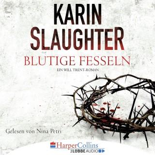 Karin Slaughter: Blutige Fesseln - Ein Will Trent-Roman (Ungekürzt)
