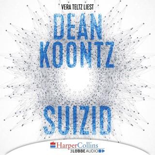 Dean Koontz: Suizid (Gekürzt)