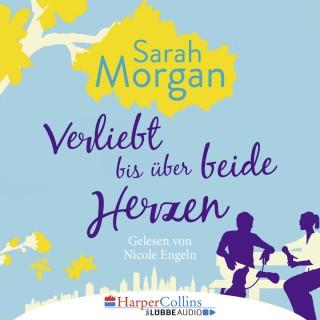 Sarah Morgan: Verliebt bis über beide Herzen (Ungekürzt)