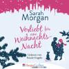 Sarah Morgan: Verliebt für eine Weihnachtsnacht (Ungekürzt)