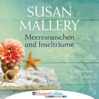 Susan Mallery: Meeresrauschen und Inselträume - Blackberry Island, Teil 3 (Gekürzt)