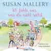 Susan Mallery: Ich fühle was, was du nicht siehst - Fool's Gold, Teil 2 (Ungekürzt)