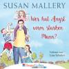 Susan Mallery: Wer hat Angst vorm starken Mann? - Fool's Gold, Teil 3 (Ungekürzt)