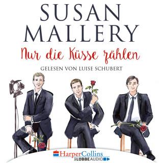 Susan Mallery: Nur die Küsse zählen - Fool's Gold, Teil 4 (Ungekürzt)