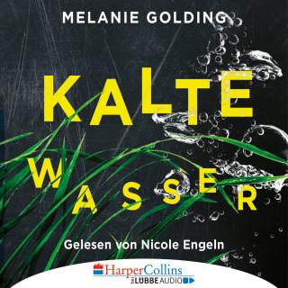 Melanie Golding: Kalte Wasser (Gekürzt)