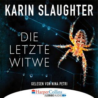 Karin Slaughter: Die letzte Witwe - Georgia-Reihe, Teil 7 (Gekürzt)