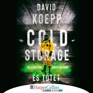 David Koepp: Cold Storage - Es tötet (Gekürzt)