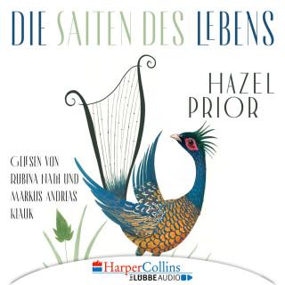 Hazel Prior: Die Saiten des Lebens (Gekürzt)