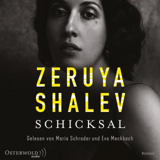 Zeruya Shalev: Schicksal