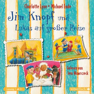 Michael Ende, Charlotte Lyne: Jim Knopf und Lukas auf großer Reise