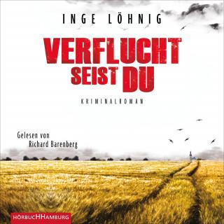 Inge Löhnig: Verflucht seist du (Ein Kommissar-Dühnfort-Krimi 5)