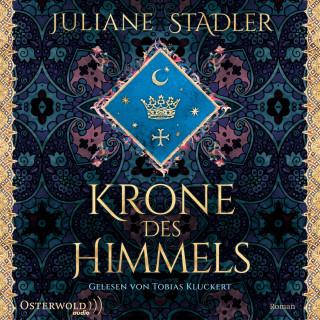 Juliane Stadler: Krone des Himmels
