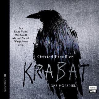 Otfried Preußler: Krabat - Das Hörspiel