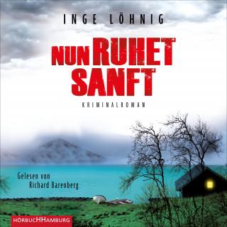 Inge Löhnig: Nun ruhet sanft (Ein Kommissar-Dühnfort-Krimi 7)