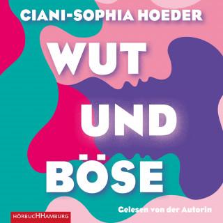 Ciani-Sophia Hoeder: Wut & Böse