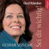 Cheryl Richardson: Sei dir wichtig!