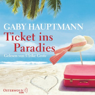 Gaby Hauptmann: Ticket ins Paradies