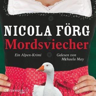 Nicola Förg: Mordsviecher