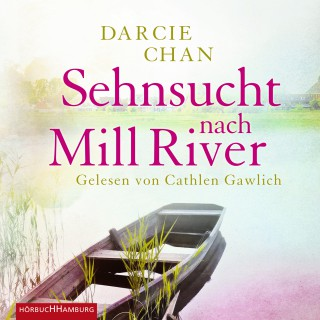 Darcie Chan: Sehnsucht nach Mill River