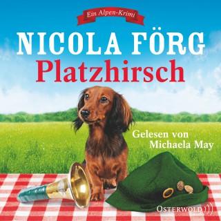 Nicola Förg: Platzhirsch