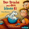 Nina Blazon: Der Drache aus dem blauen Ei