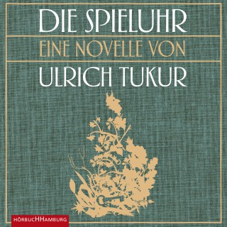 Ulrich Tukur: Die Spieluhr