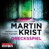 Martin Krist: Drecksspiel