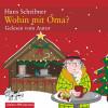 Hans Scheibner: Wohin mit Oma?
