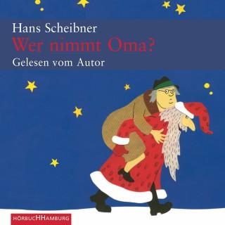 Hans Scheibner: Wer nimmt Oma?