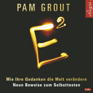Pam Grout: E²