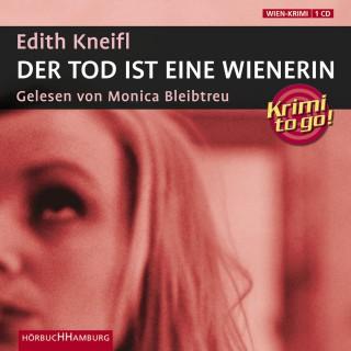 Edith Kneifl: Der Tod ist eine Wienerin